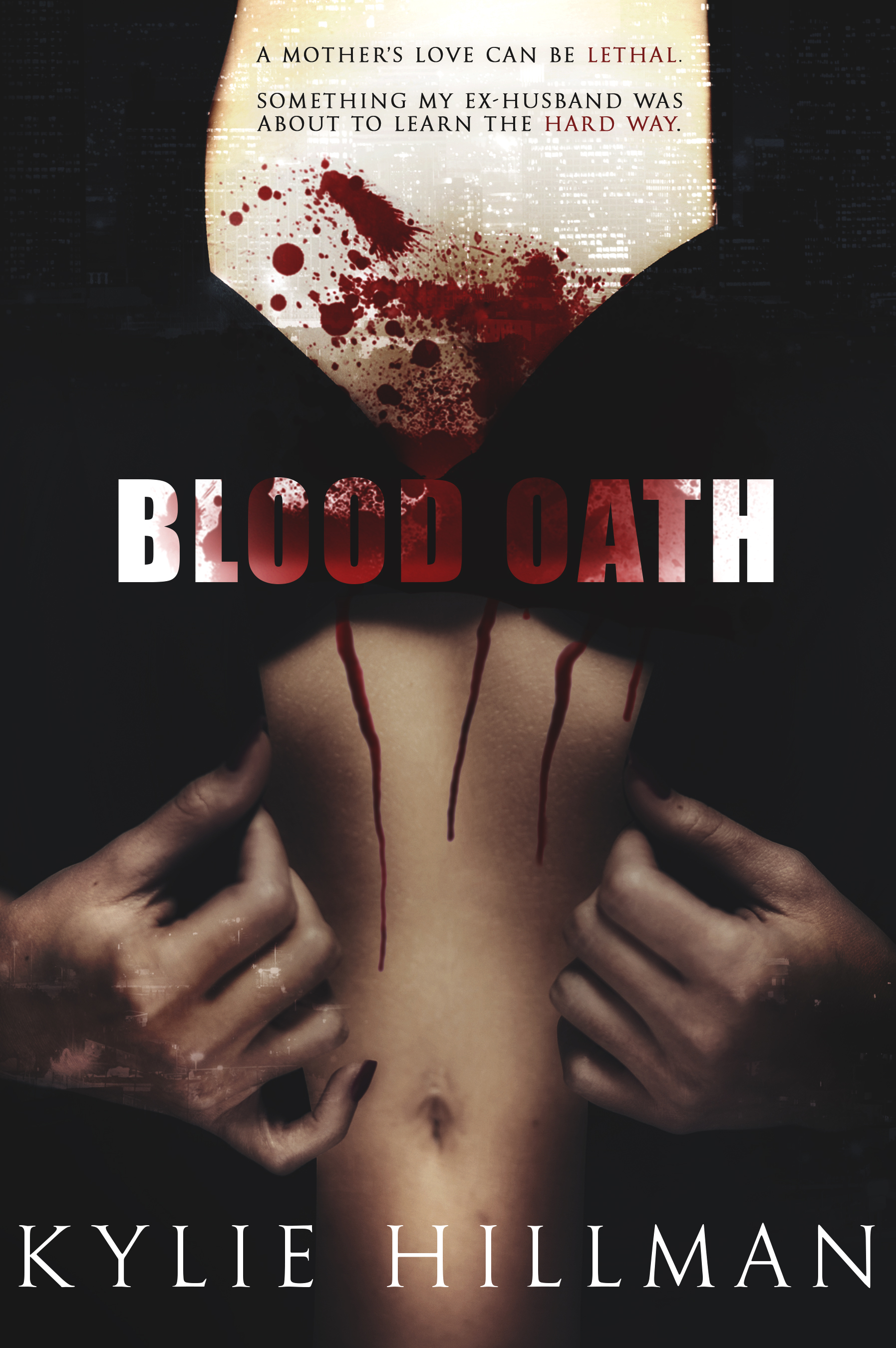 Blood Oath by Kylie Hillman