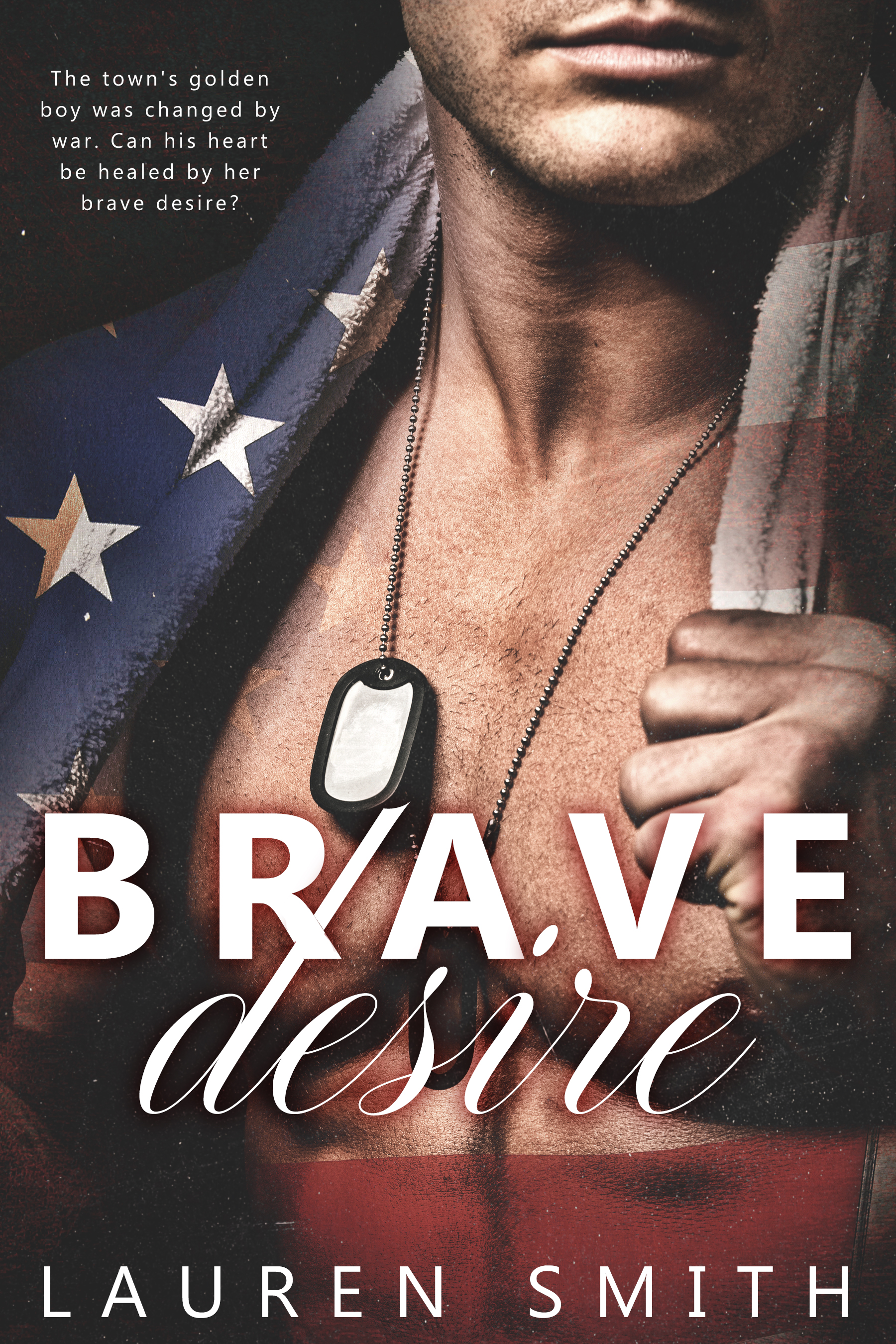 Brave Desire by Lauren Smith