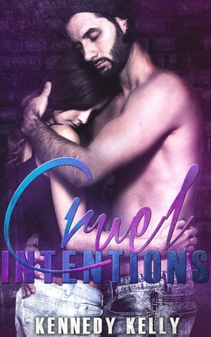 Cruel Intention by Kennedy Kelly