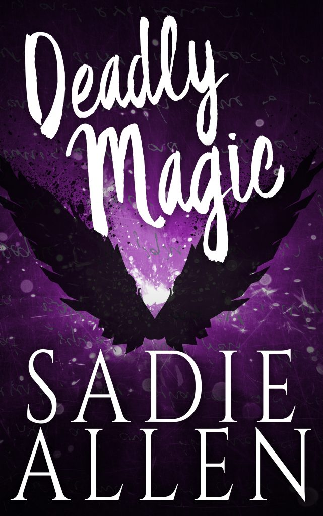 Deadly Magic by Sadie Allen