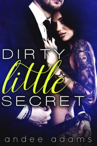 Dirty Little Secret by Andee Adams