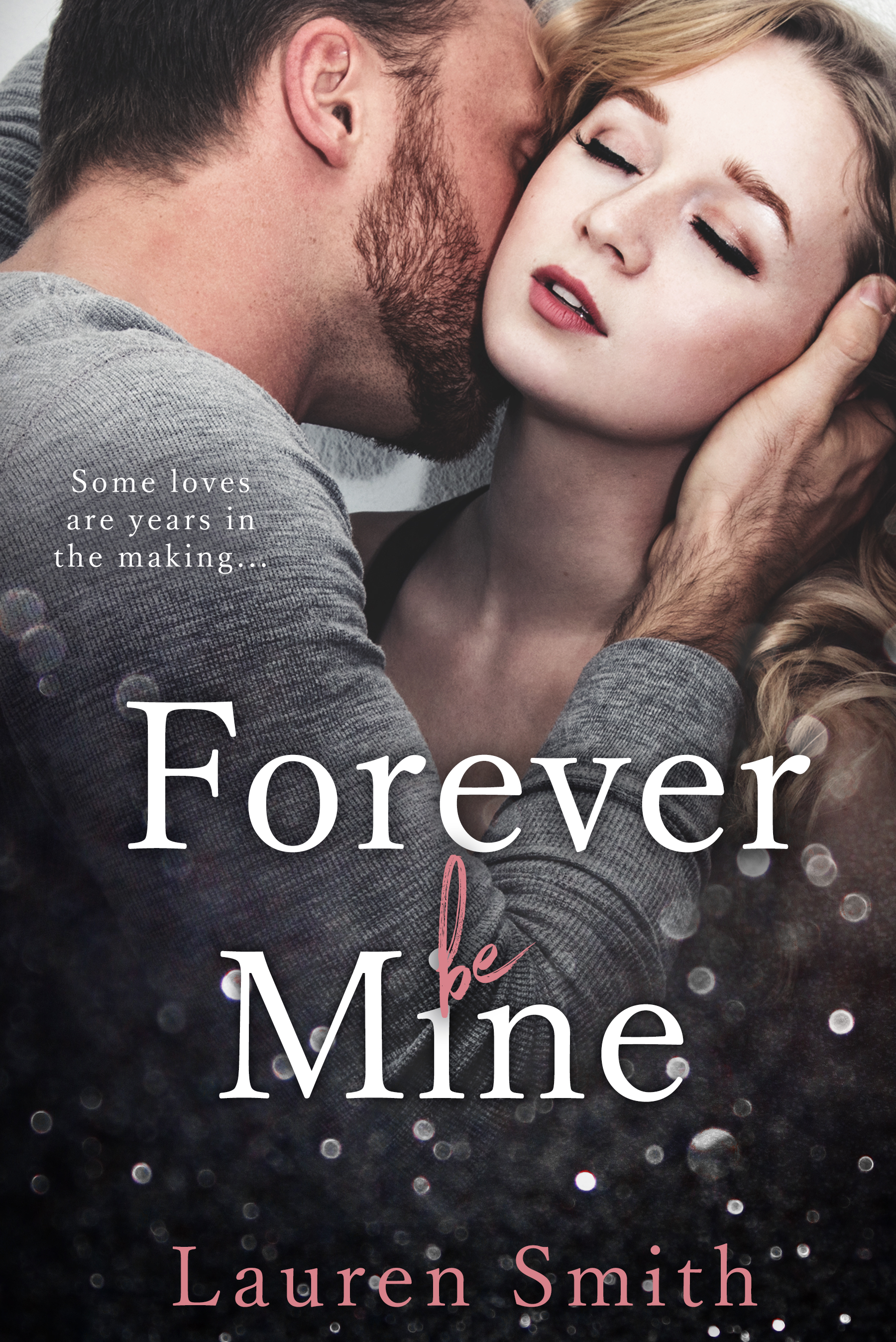 Forever be Mine by Lauren Smith