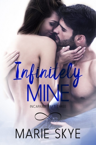 Infinitely Mine by Marie Skye