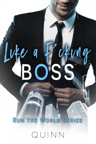 Like a F*cking Boss by Quinn