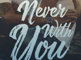 Never With You by Anie Michaels