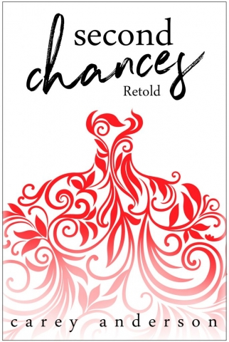 Second Chances by Carey Anderson