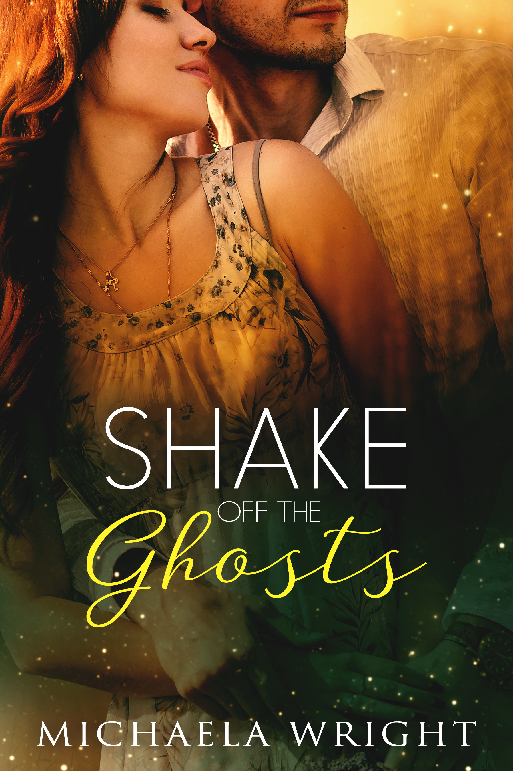 Shake Off the Ghosts by Michaela Wright