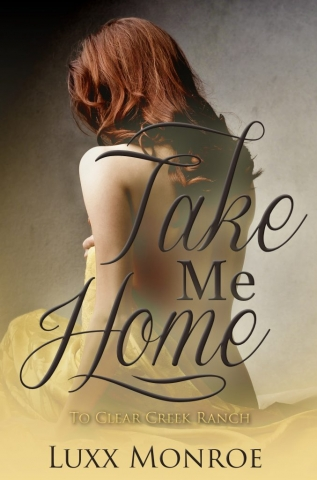 Take Me Home by Luxx Monroe