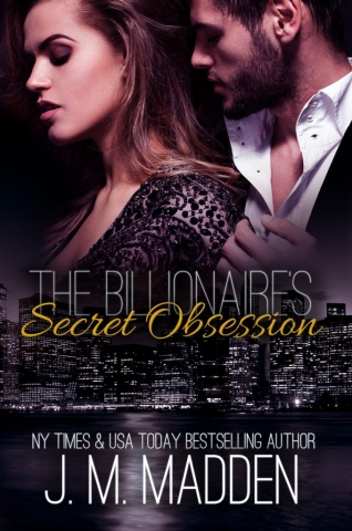The Billionaire's Obsession by JM Madden