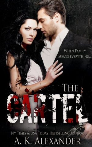 The Cartel by AK Alexander