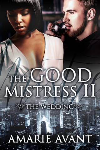 The Good Mistress II by Amarie Avant