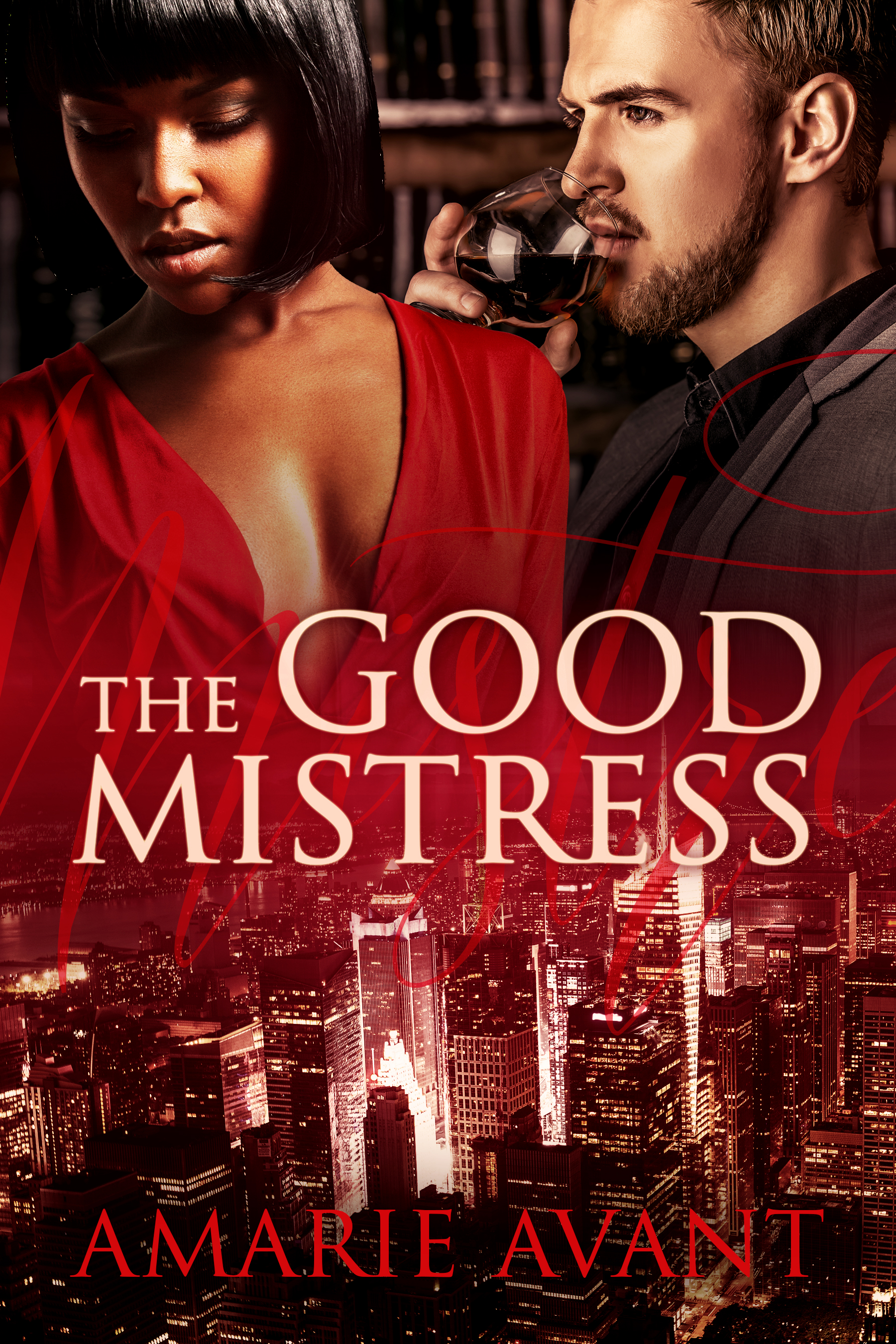 The Good Mistress by Amarie Avant