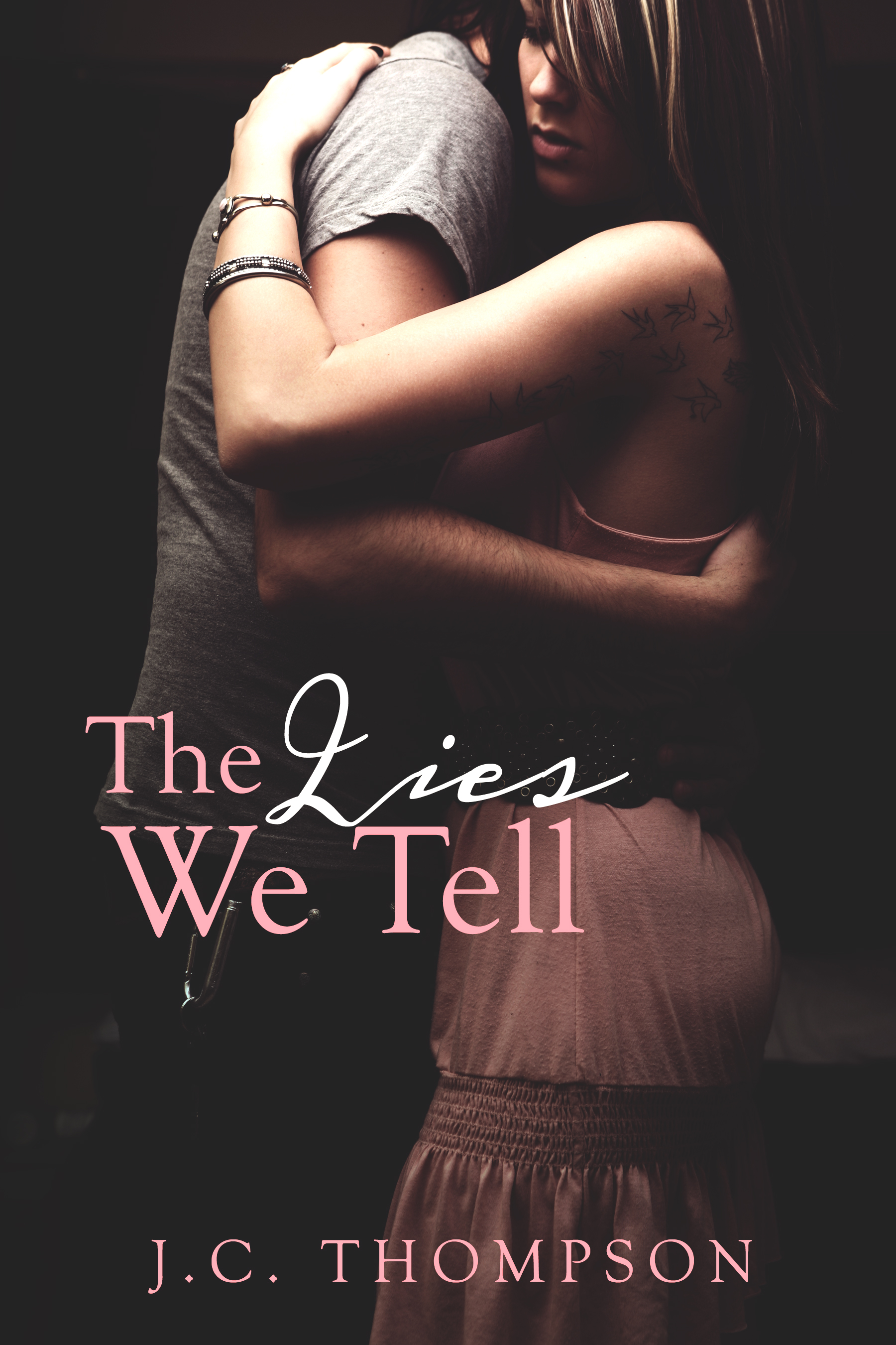 The Lies We Tell by JC Thompson