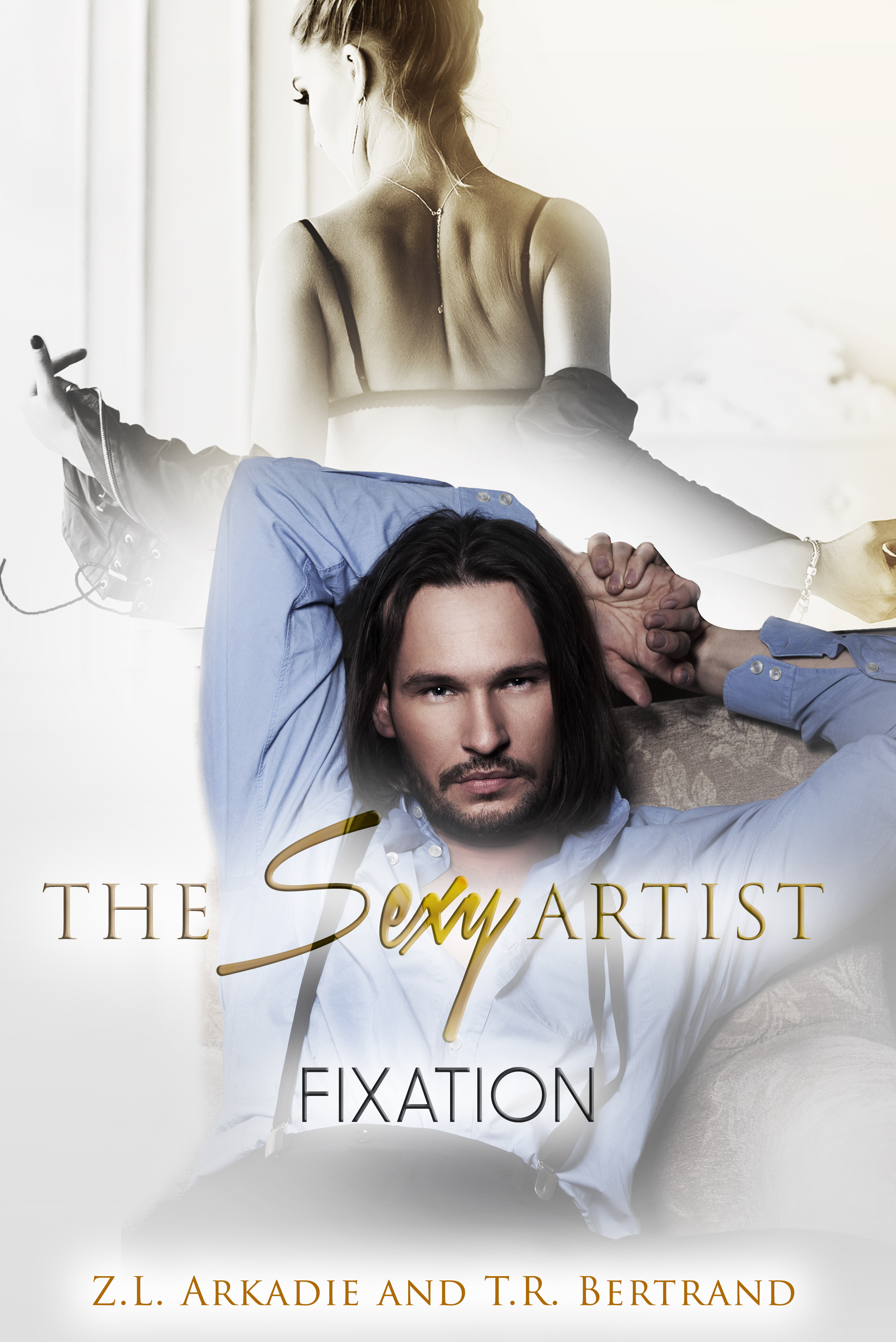 The Sexy Artist by ZL Arkadie and TR Bertrand