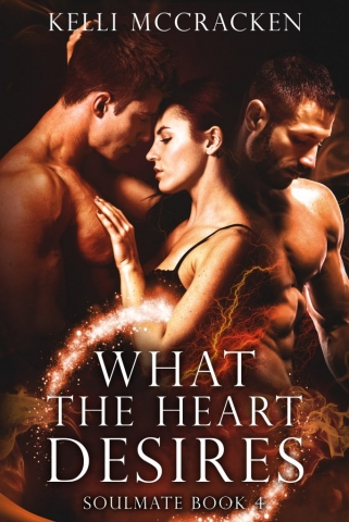 What the Heart Desires by Kelli McCracken
