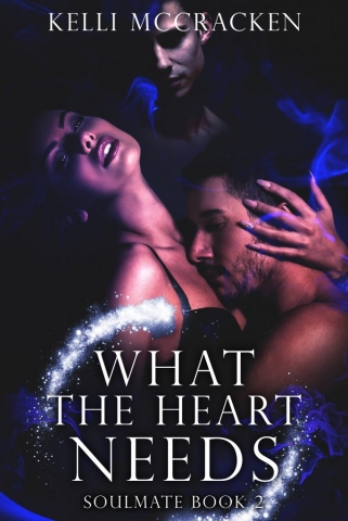 What the Heart Needs by Kellie McCracken