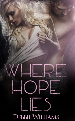 Where Hope LIes by Debbie Williams