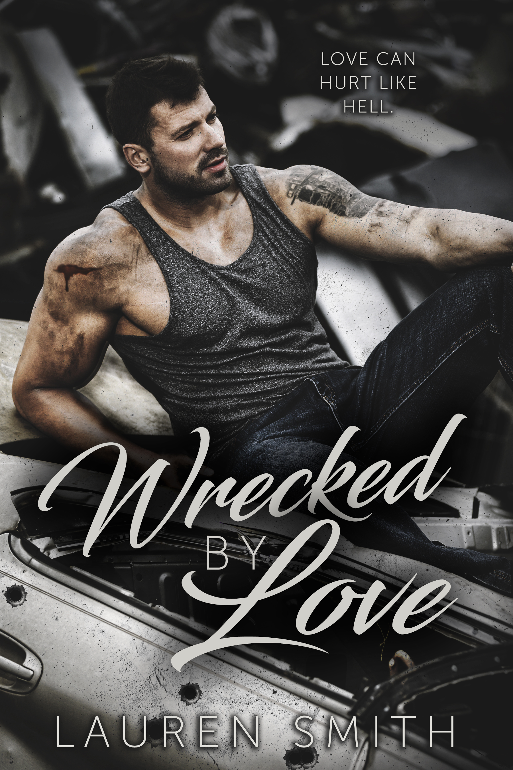 Wrecked By Love by Lauren Smith