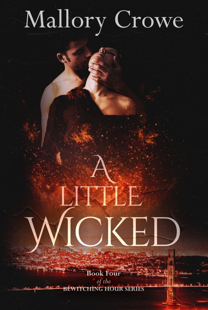 A Little Wicked by Mallory Crowe