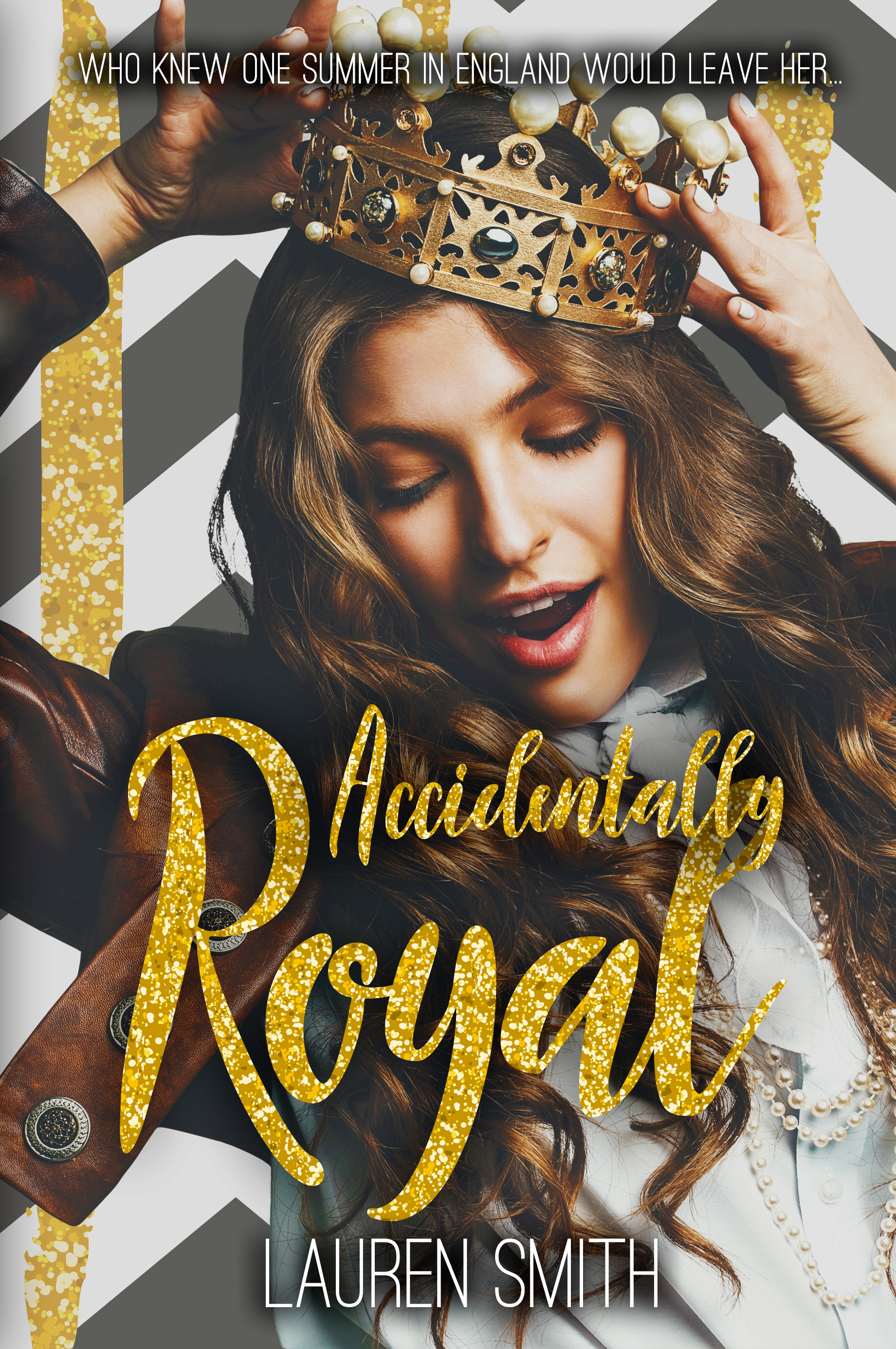 Accidentally Royal by Lauren Smith
