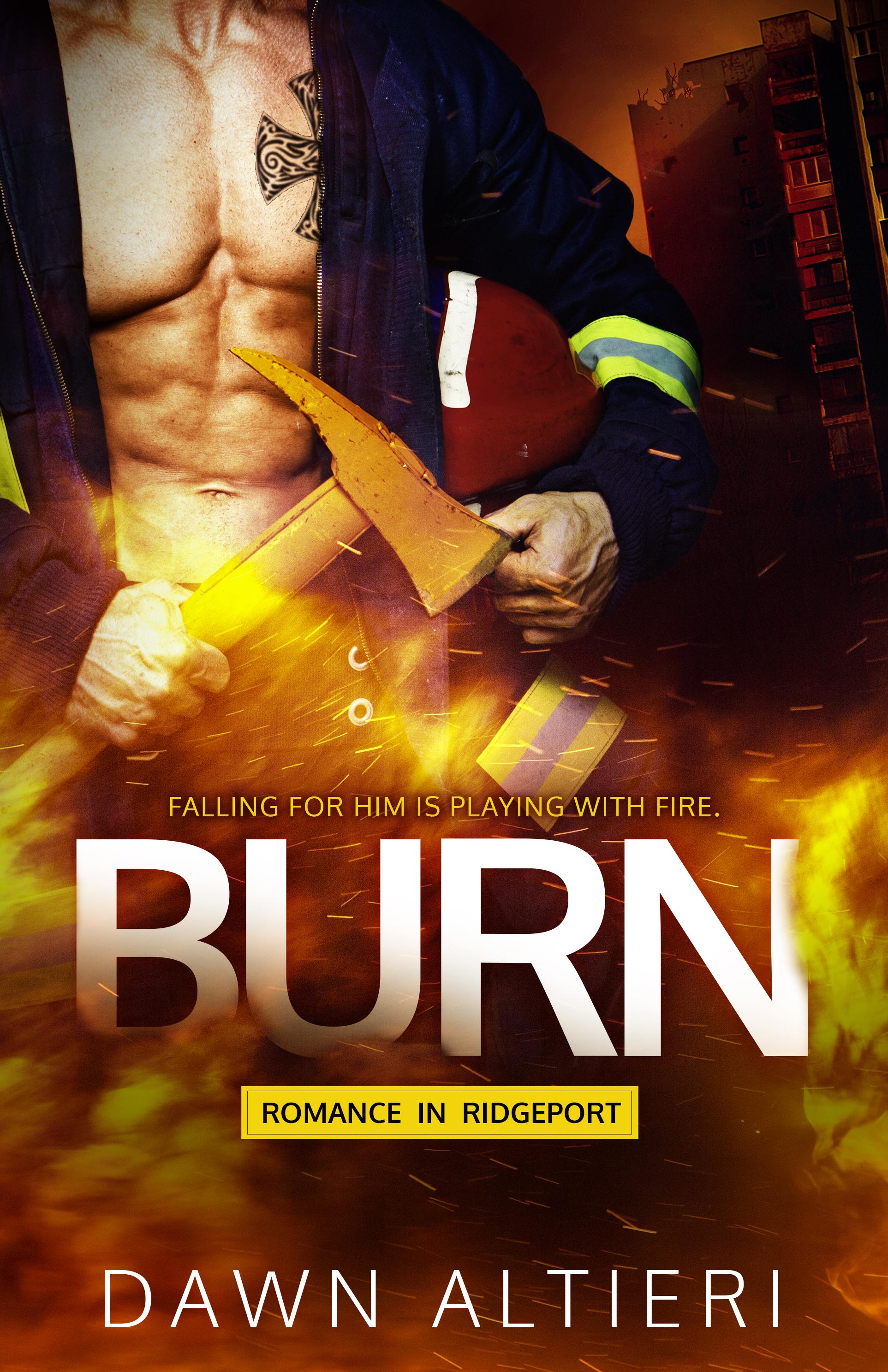 Burn by Dawn Altieri