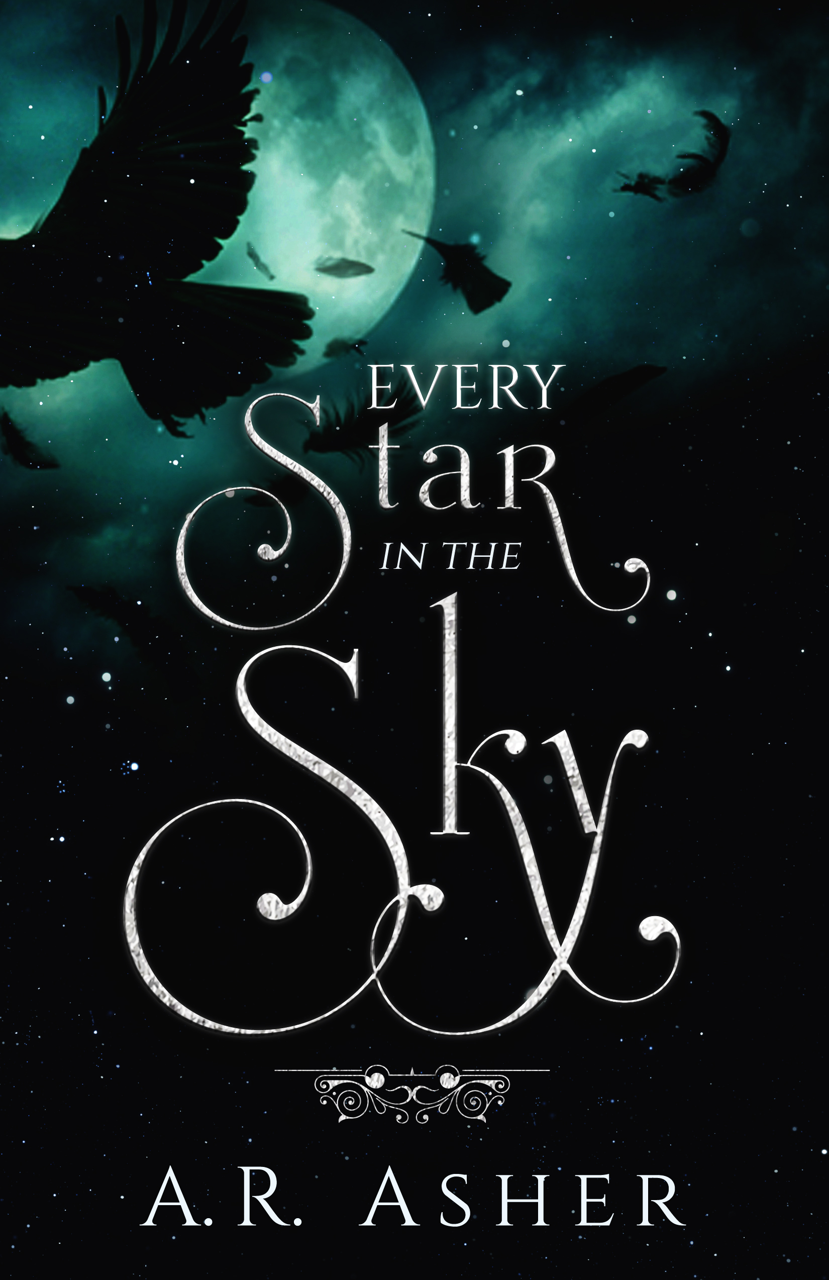 Every Star in the Sky by AR Asher