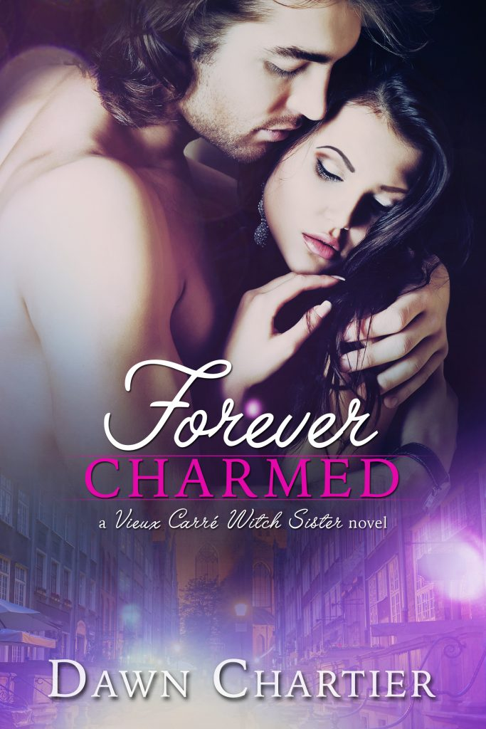 Forever Charmed by Dawn Chartier