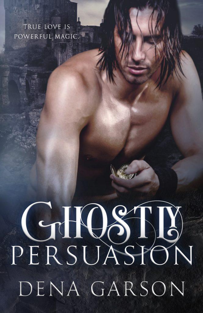 Ghostly Persuasion by Dena Garson