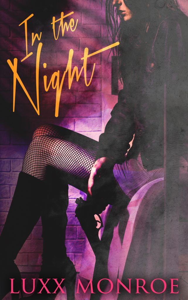 In the Night by Luxx Monroe