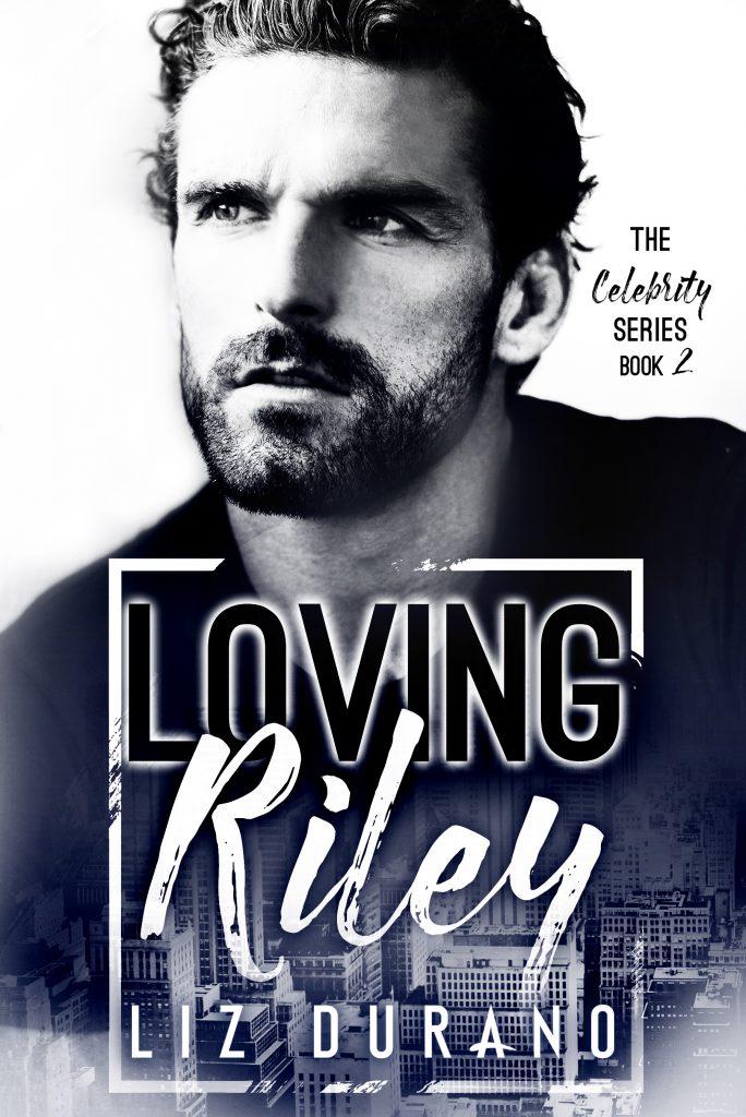 Loving Riley by Liz Durano