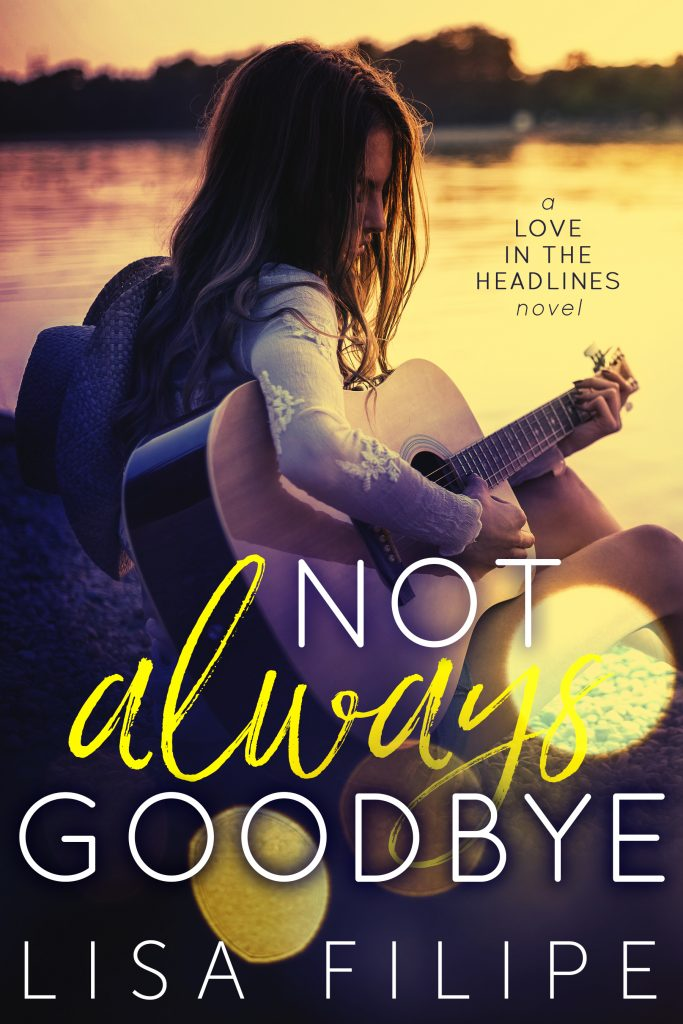Not Always Goodbye by Lisa Filipe