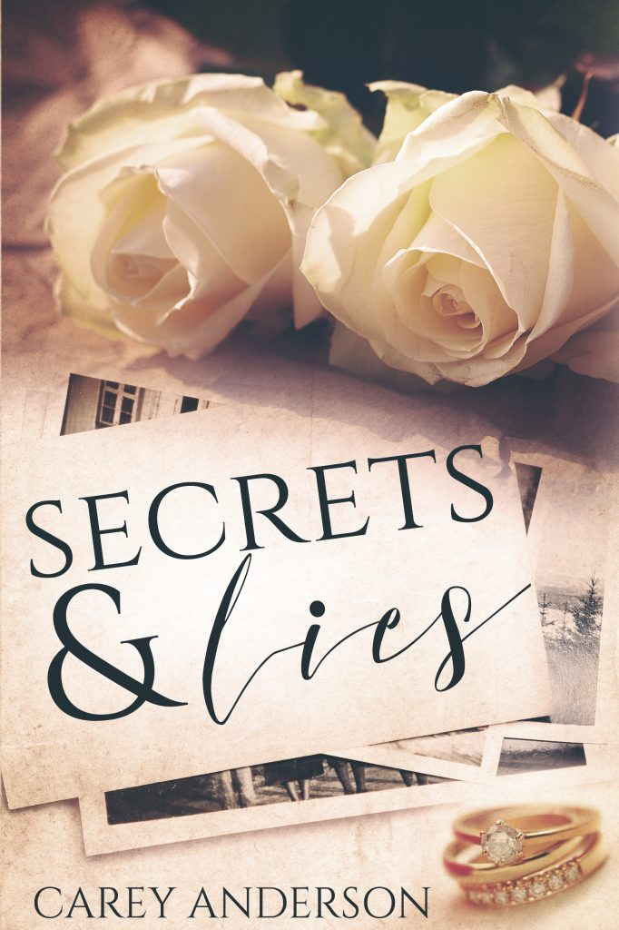 Secret's and Lies by Carey Anderson