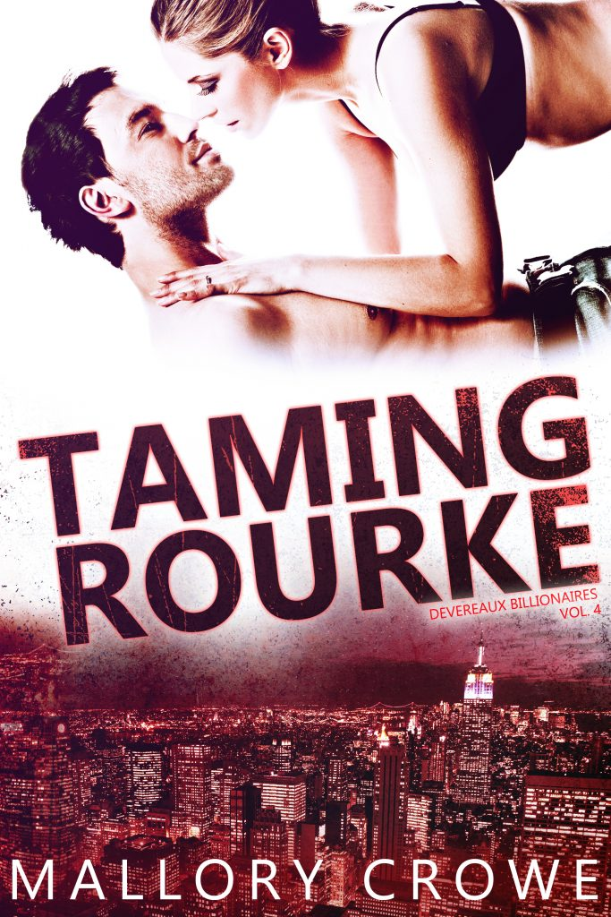 Taming Rourke by Mallory Crowe