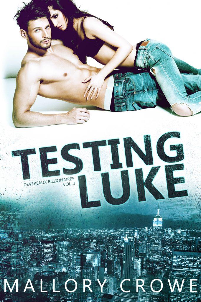 Testing Luke by Mallory Crowe