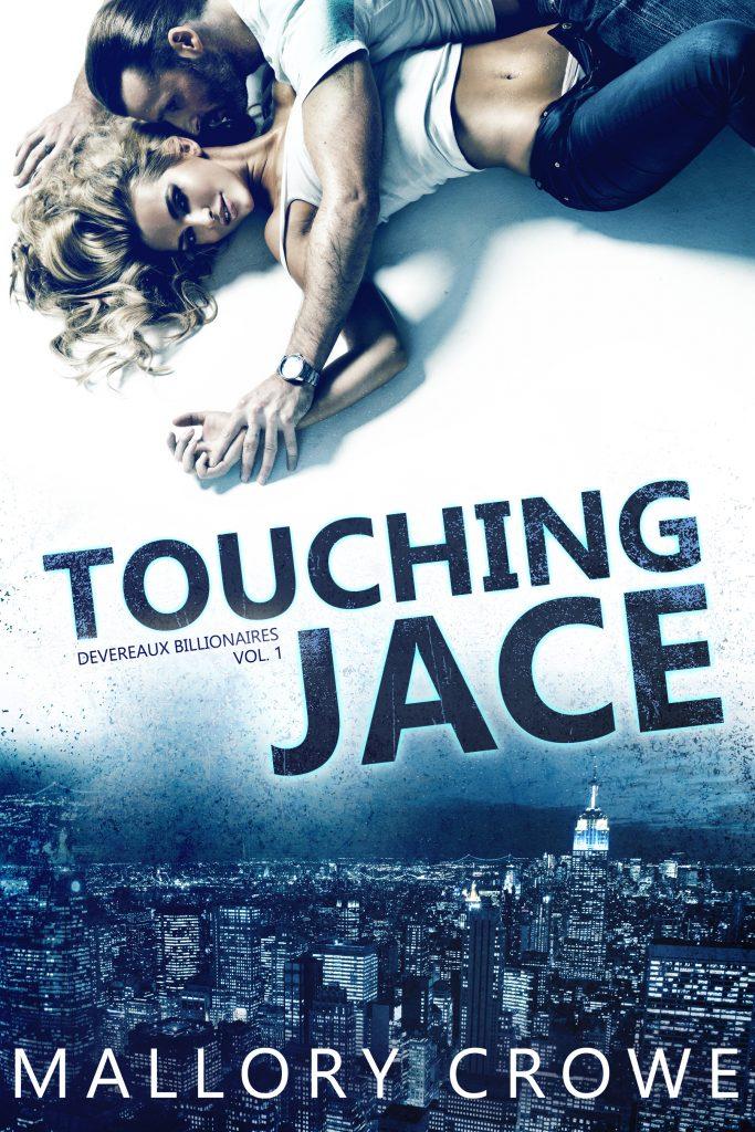 Touching Jace by Mallory Crowe