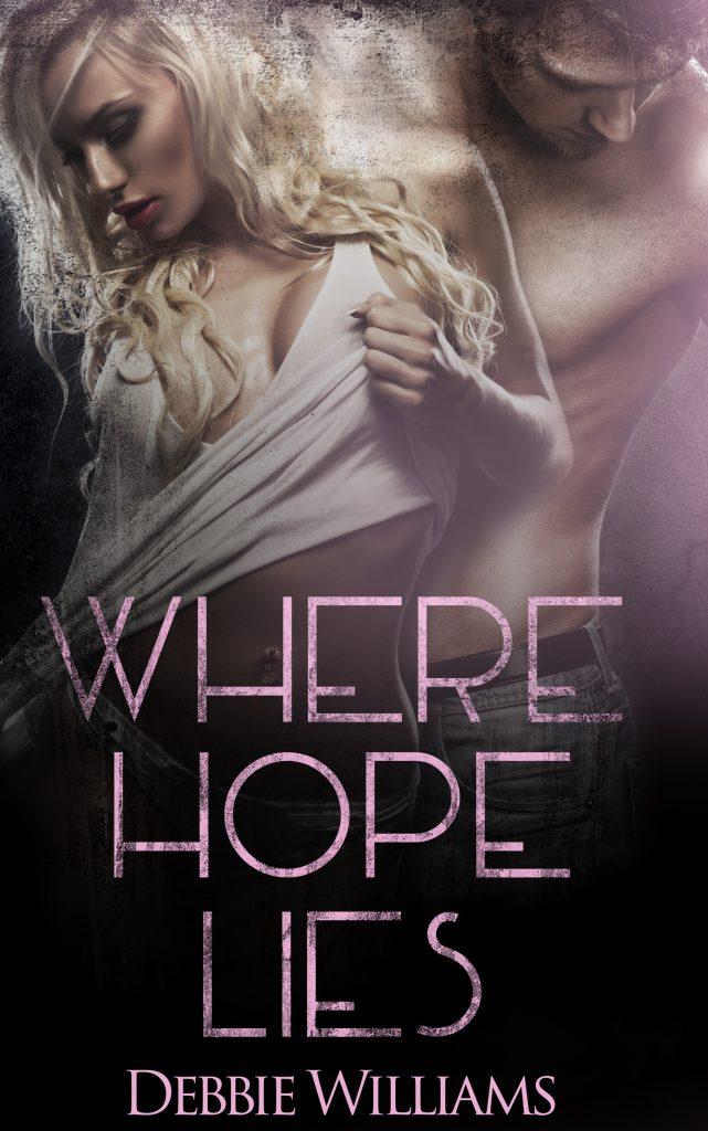 Where Hope LIes by Debbie Williams
